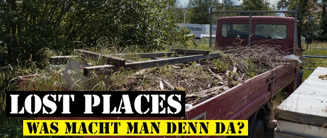 Was macht man in Lost Places